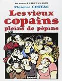 img - for Les vieux copains pleins de p pins book / textbook / text book