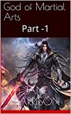 #5: God of Martial Arts: Part -1