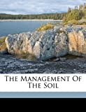 The Management of the Soil, Jackson Ruth, 1172110859