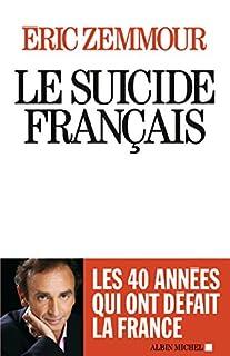 Le suicide français, Zemmour, Éric