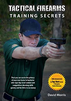 tactical firearms training secrets pdf