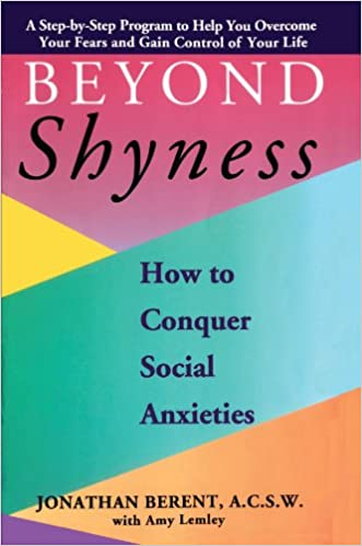 Book BEYOND SHYNESS: HOW TO CONQUER SOCIAL ANXIETY STEP: How to Conquer Social Anxieties