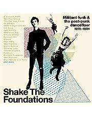 Shake The Foundations: Militant Funk & The Post-Punk Dancefloor 1978-1984 / Various