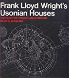 Frank Lloyd Wright's Usonian Houses, John Sergeant, 0823071774