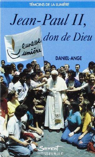 jean-paul-ii-don-de-dieu-french-edition