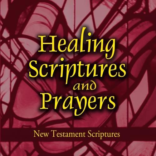 healing-scriptures-and-prayers-vol-2-new-testament