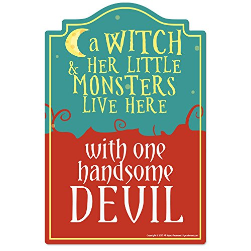 Witch Monsters and Handsome Devil Novelty Sign | Indoor/Outdoor | Funny Home Décor for Garages, Living Rooms, Bedroom, Offices | SignMission | Funny Home Décor Garage Wall Gift Sign Decoration