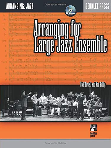 Arranging for Large Jazz - Large Jazz Ensemble