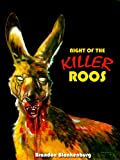 Night of the Killer Roos