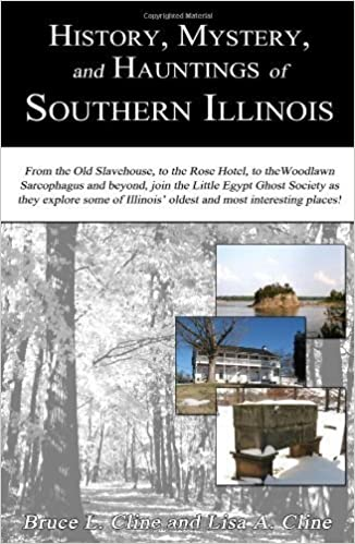Book History, Mystery, and Hauntings of Southern Illinois by Bruce L. Cline (2011-07-15)