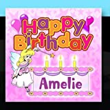Happy Birthday Amelie by The Birthday Bunch (2011-01-14)