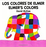 Elmer's Colours (English–Spanish) (Elmer series)