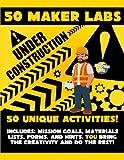 50 Maker Labs (Volume 1)