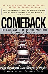 Comeback: The Fall & Rise of the American Automobile Industry