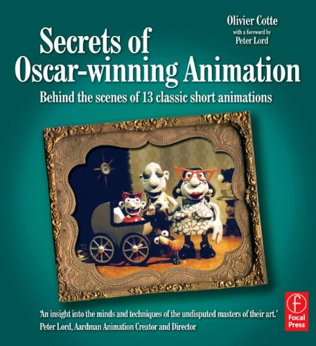 Secrets Of Oscar Winning Animation  Behind The Scenes Of 13 Classic Short Animations