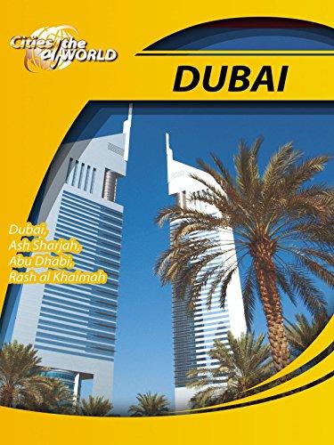 Cities of the World Dubai United Arab Emirates