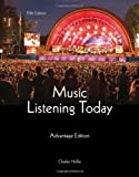 Music Listening Today, Cengage Advantage Edition (with Digital Music Download Printed Access Card and 2-CD Set) 5th Edition