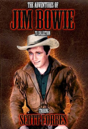 The Adventures of Jim Bowie: TV Collection -