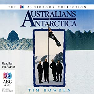 Australians in Antarctica Audiobook