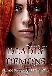Deadly Demons (Triple D Series Book 2)