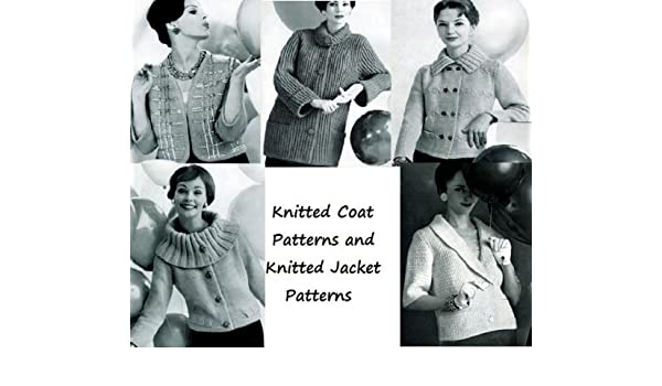 Amazon Knitted Coat Patterns And Knitted Jacket Patterns Ebook