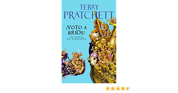 ¡Voto a Bríos! (Mundodisco 21) eBook: Terry Pratchett: Amazon.es: Tienda Kindle