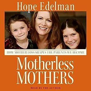 Motherless Mothers Audiobook