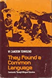 They Found a Common Language, William Cameron Townsend, 006068402X