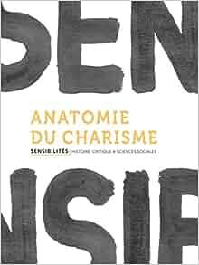 Anatomie du charisme: 9791095772088: Amazon.com: Books