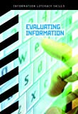 Evaluating Information, Beth A. Pulver and Donald C. Adcock, 1432912283