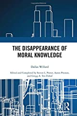 The Disappearance of Moral Knowledge Hardcover