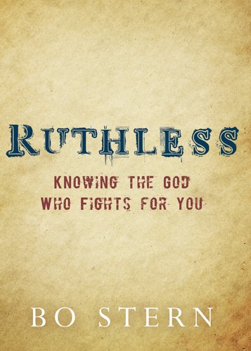 Download Ruthless: Knowing the God Who Fights for You pdf