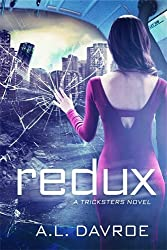 Redux (A Tricksters Novel)