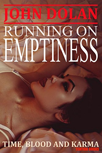 Running on Emptiness (Time, Blood and Karma Book 4)