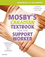 Workbook to Accompany Mosby's Canadian Textbook for the Support Worker