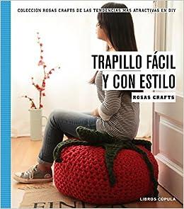 Rosas Crafts. Trapillo fácil y con estilo: Colección Rosas ...