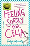 Feeling Sorry for Celia