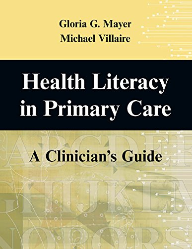 Health Literacy in Primary Care: A Clinician's Guide Pdf