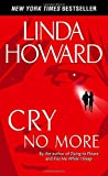 Cry No More: A Novel by  Linda Howard in stock, buy online here