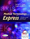img - for Medical Terminology Express: A Short-Course Approach by Body System book / textbook / text book