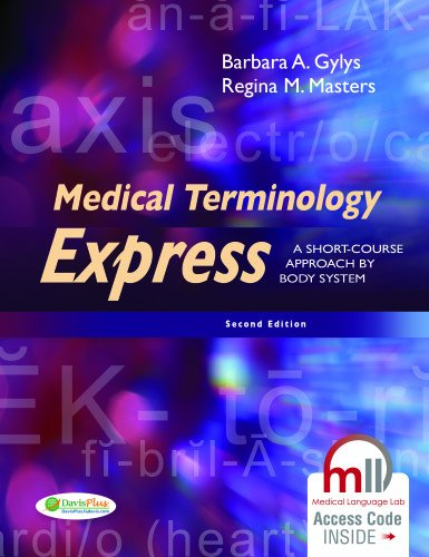 Medical Terminology Express: A Short-Course Approach by Body System (Master Systems Media)