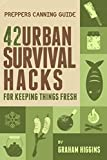 Prepper's Canning Guide: 42 Urban Survival Hacks