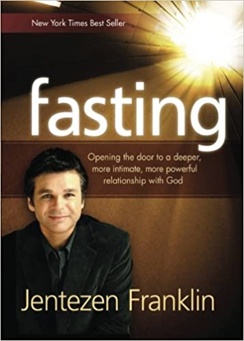 Image result for fasting by Jentezen Franklin
