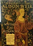 img - for Mistress of the Monarchy book / textbook / text book