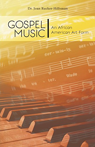 Search : Gospel Music: An African American Art Form