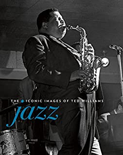 Book Cover: Jazz: The Iconic Images of Ted Williams