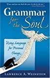 Grammar for the Soul, Lawrence A. Weinstein, 0835608654