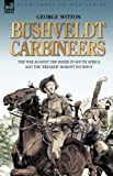 Bushveldt Carbineers, George Witton, 1846773369
