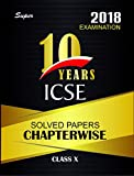 ICSE Ten Years Solved Papers Chapterwise