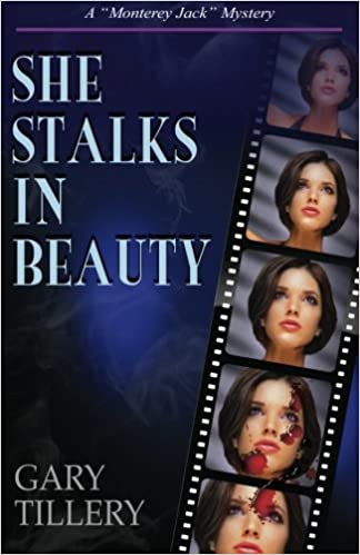 She Stalks in Beauty (Monterey Jack Book 3)
